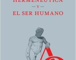 La hermenéutica y el ser humano – Mauricio Beuchot   Descargar PDF