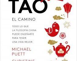 Tao. El camino – Michael Puett,Christine Gross-Loh | Descargar PDF