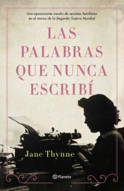 Las palabras que nunca escribí – Jane Thynne | Descargar PDF