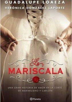 La Mariscala – Guadalupe Loaeza,Verónica González Laporte   Descargar PDF