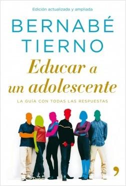 Educar a un adolescente – Bernabé Tierno | Descargar PDF