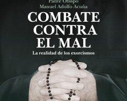 Combate contra el mal – Padre Mitrado Manuel Adolfo Acuña   Descargar PDF