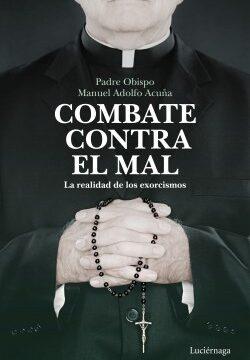 Combate contra el mal – Padre Mitrado Manuel Adolfo Acuña | Descargar PDF