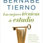 Las mejores técnicas de estudio – Bernabé Tierno | Descargar PDF