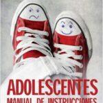 Adolescentes manual de instrucciones – Fernando Alberca | Descargar PDF