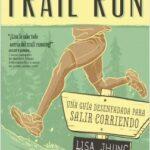 Trail Run – Mújol Jhung | Descargar PDF