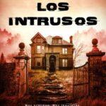 Los Intrusos – Javier Pérez Campos | Descargar PDF