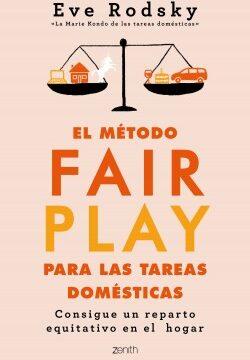 El método Fair Play para las tareas domésticas – Eve Rodsky | Descargar PDF