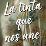 La tinta que nos une – Paula Gallego | Descargar PDF