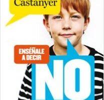 Enséñale a proponer NO – Olga Castanyer | Descargar PDF