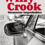 Memorias improbables – Willy Crook | Descargar PDF