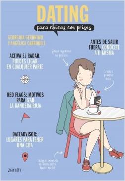 Dating para chicas con prisas - Georgina Gerónimo,Angélica Carbonell | Planeta de Libros