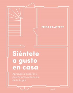 Siéntete a gusto en casa - Frida Ramstedt   Planeta de Libros