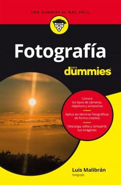 Fotografía para dummies - Luis Malibrán   Planeta de Libros