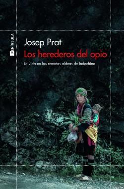 Los herederos del opio - Josep Prat   Planeta de Libros