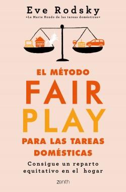 El método Fair Play para las tareas domésticas - Eve Rodsky | Planeta de Libros