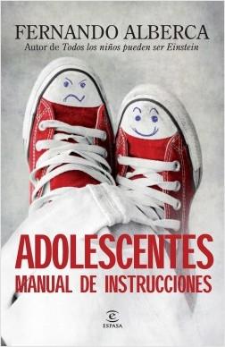 Adolescentes manual de instrucciones - Fernando Alberca | Planeta de Libros