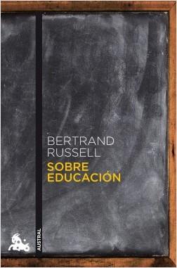 Sobre educación - Bertrand Russell | Planeta de Libros