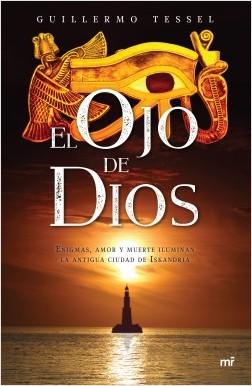 El ojo de Dios - Guillermo Tessel | Planeta de Libros