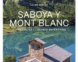 Lo mejor de Saboya Mont Blanc 1 – Claire Angot,Christophe Corbel,Julie Hainaut | Descargar PDF