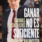 Obtener no es suficiente – Sarunas Jasikevicius | Descargar PDF