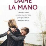 Dame la mano – María Luisa Ferrerós | Descargar PDF