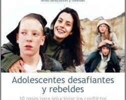 Adolescentes desafiantes y rebeldes – Christine M. Benton,Russell A. Barkley,Arthur L. Robin   Descargar PDF