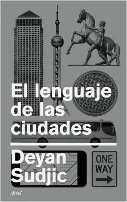 El estilo de las ciudades – Deyan Sudjic | Descargar PDF