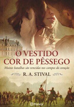 O Vestido Cor de Pêssego – R. A. Stival | Descargar PDF
