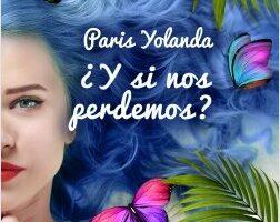 ¿Y si nos perdemos? – Paris Yolanda | Descargar PDF