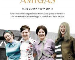 Las cuatro amigas (Dinastía Hijas de una nueva era 3) – Carmen Korn   Descargar PDF