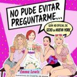 No pude evitar preguntarme… – Emma Lewis,Chantel de Sousa | Descargar PDF
