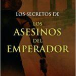 Los secretos de los asesinos del emperador – Santiago Posteguillo | Descargar PDF