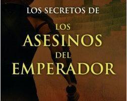 Los secretos de los asesinos del emperador – Santiago Posteguillo   Descargar PDF