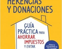 Todo lo que necesitas conocer sobre herencias  y donaciones – Alejandro Ebrat Picart | Descargar PDF