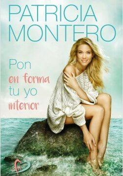 Pon en forma tu yo interior – Patricia Montero | Descargar PDF