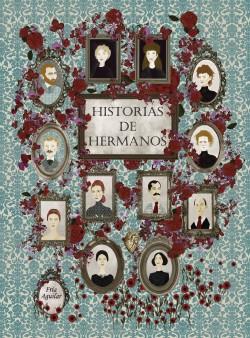 Historias de hermanos - Fría Aguilar | Planeta de Libros