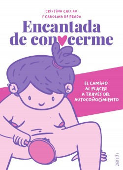 Encantada de conocerme - Cristina Callao,Carolina de Prada | Planeta de Libros