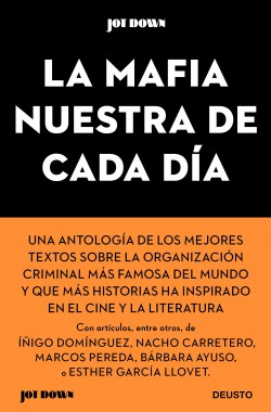 La Mafia nuestra de cada día - AA. VV. | Planeta de Libros