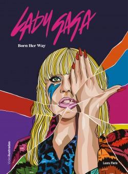 Lady Gaga - Laura Floris | Planeta de Libros