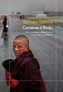 Comerse a Buda - Barbara Demick | Planeta de Libros