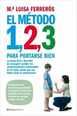 El Método 1, 2, 3 para portarse bien - María Luisa Ferrerós | Planeta de Libros