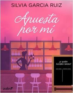 Apuesta por mí - Silvia García Ruiz | Planeta de Libros