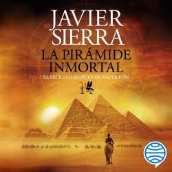La pirámide inmortal - Javier Sierra | Planeta de Libros