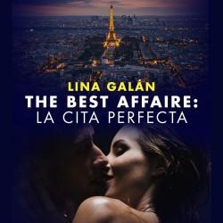 The Best Affaire: la cita perfecta - Lina Galán | Planeta de Libros