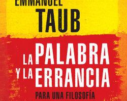La palabra y la errancia – Emmanuel Taub   Descargar PDF