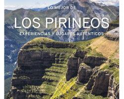 Lo mejor de los Pirineos 1 – Jordi Monner,Giacomo Bassi,Hugues Derouard,Émilie Thièse,Olivier Cirendini | Descargar PDF