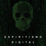 Espiritismo digital – Ivan Mourin | Descargar PDF