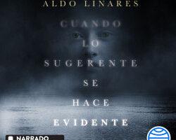 Cuando lo sugerente se hace evidente – Aldo Linares Díaz   Descargar PDF