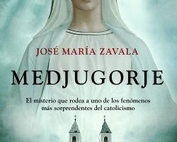 Medjugorje – José María Zavala | Descargar PDF